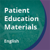 Patient Education Materials (English)