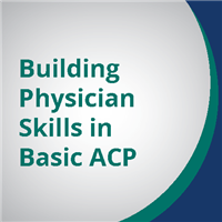 Building Physician Skills in Basic ACP