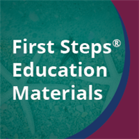 First Steps® Educational Materials